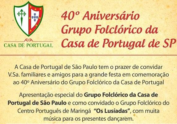40° Aniversário do Grupo Folclórico da Casa de Portugal de SP.
