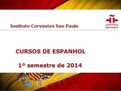 CURSOS DE ESPANHOL 2014 DO INSTITUTO CERVANTES DE SAO PAULO