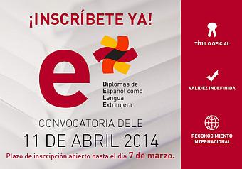 DIPLOMAS DE ESPANHOL COMO LINGUA ESTRANGEIRA – DELE – SP: 11/04/2014