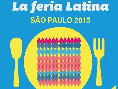 """""""LA FERIA LATINA"""" EM SÃO PAULO – 2ª EDIÇÃO: 18/04/2015"""