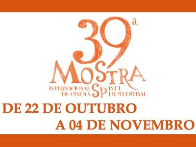 39ª MOSTRA INTERNACIONAL DE CINEMA: ATÉ 04/11/2015